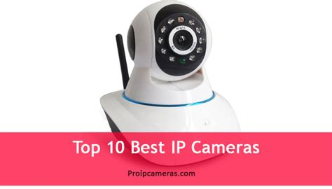 best ip best ip cameras top 10 available products review