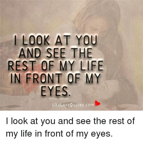 Love Of My Life Meme - 25 best memes about quotes quotes memes