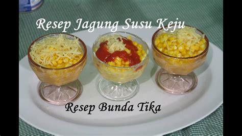 resep jagung susu keju jasuke pedas manis  enak