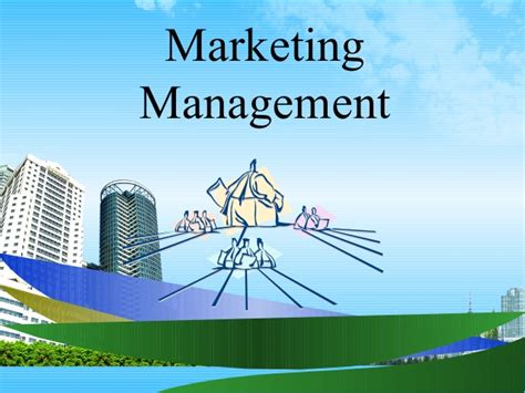 Mba Sales And Marketing Course by Marketing Management Mba Ppt