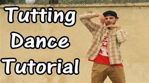 tutorial dance tutting advanced tutting dance tutorial how to tutting