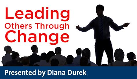 Leadership Leading Others To Lead leading others through change a three phase model for