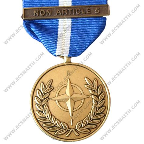 Nato Essay by Nato Non Article 5 Medal Medals Medals E C Snaith And Ltd