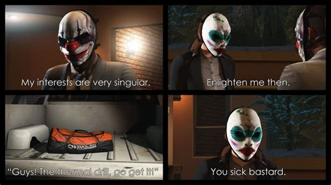 Payday 2 Meme - cloaker payday 2 memes pictures to pin on pinterest