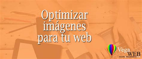 optimizar imagenes para web mac optimizar im 225 genes para web vegaweb
