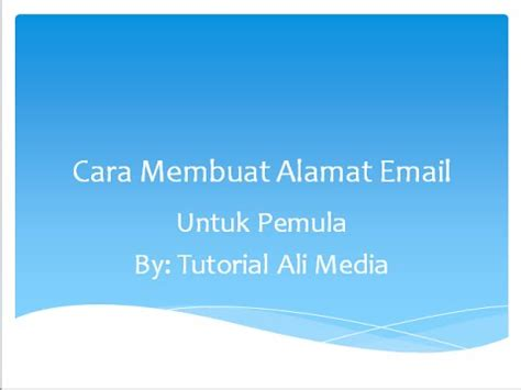 cara membuat novel untuk pemula cara membuat alamat email baru untuk pemula 2015