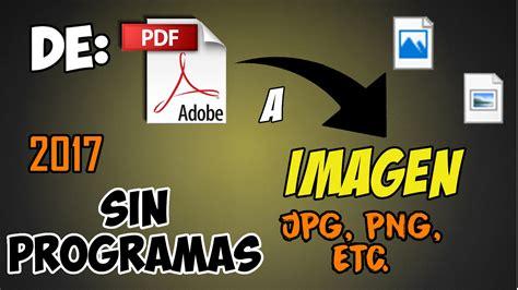 convertir varias imagenes jpg a pdf online convertir de un pdf a imagen jpg png gif ico etc sin