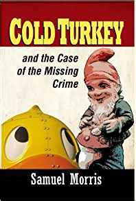 turn on the heat crime books cold turkey and the of the missing crime co