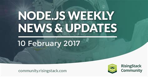 setting up node js on windows 10 risingstack node js weekly update 10 feb 2017 risingstack