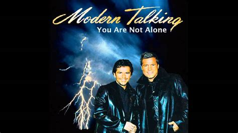 libro you are not alone modern talking you are not alone extended version youtube