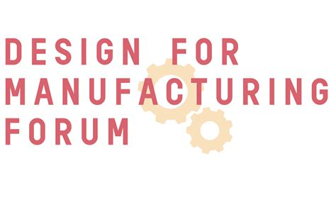 design for manufacturing summit design for manufacture summit series returns march 20