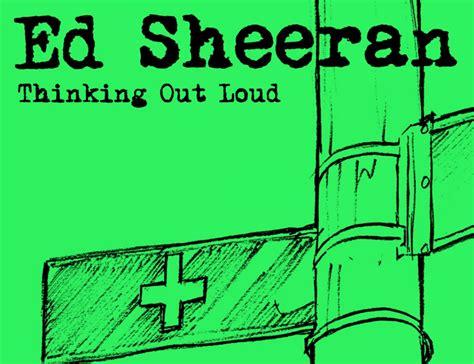 Ed Sheeran Thinking Out Loud | thinking out loud ed sheeran chords