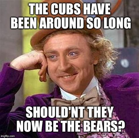 Cubs Suck Meme - renaming the chicago cubs little league team imgflip