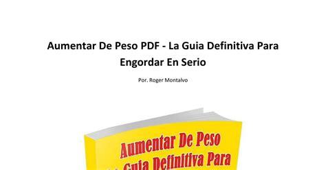 gua definitiva para interpretar 8417057021 aumentar de peso pdf la guia definitiva para engordar en serio pdf docdroid