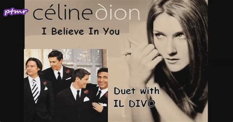 il divo and dion dion il divo i believe in you dinle 箘zlesene