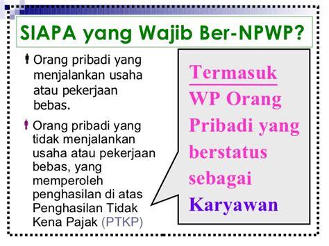 penghasilan tidak kena pajak ptkp nasikhudinismecom npwp dan pph bagi wp op karyawan 1