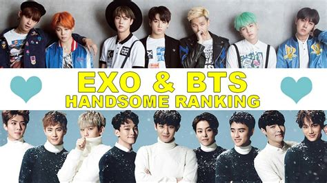 exo vs bts exo and bts handsome ranking youtube