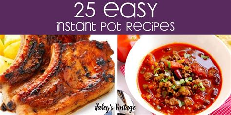 printable recipes for instant pot 25 of the best easy instant pot recipes you have to make