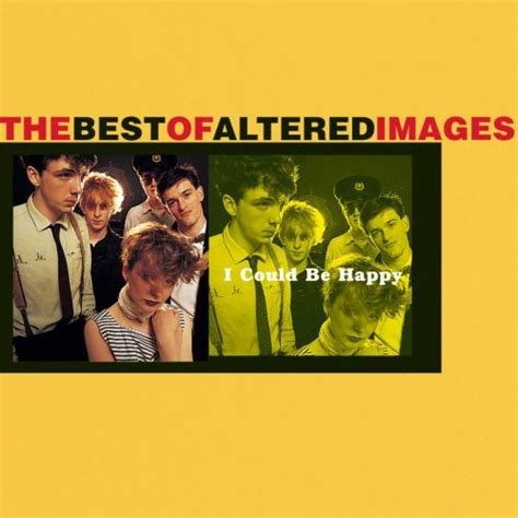 altered images i could be happy the best of altered images 1997