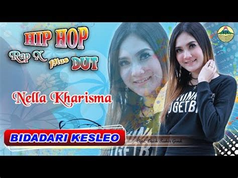 Download Mp3 Nella Kharisma Bidadari Kesleo | download lagu bidadari kesleo nella kharisma hip hop