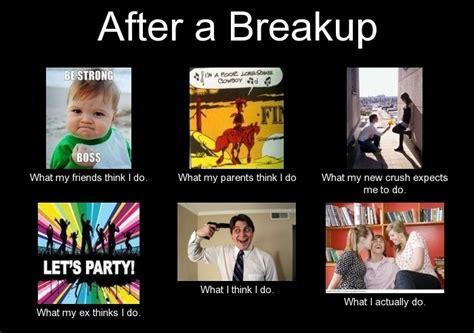 Breaking Up Meme - break up meme 28 images break up meme www imgkid com