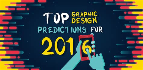 graphic design styles 16 graphic design trends to watch in 2016