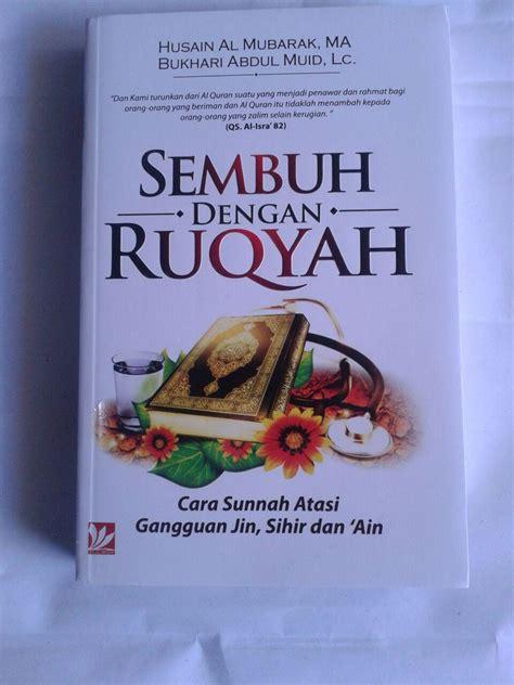 Sakinah Mawadah Warahmah Bersamamu buku sembuh dengan ruqyah cara sunnah atasi gangguan jin