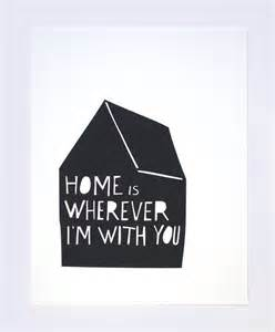 mer mag home is wherever i m with you new print in the shop