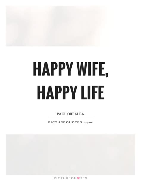 Happy Wife Happy Life Meme - happy wife happy life picture quotes