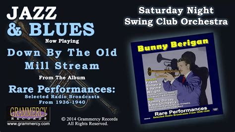 saturday night swing saturday night swing club orchestra down by the old mill