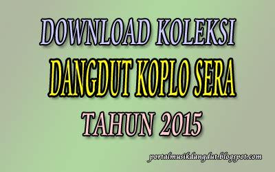 gudang lagu dangdut koplo tak ingin sendiri websites download dangdut koplo sera live maospati 2015 dangdut