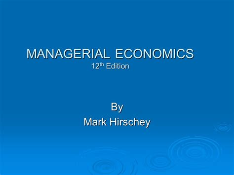 Managerial Economics Pdf For Mba by Managerial Economics Hirschey 12th Edition Pdf