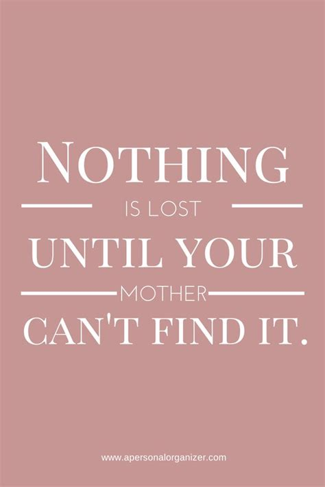 mother quotes 27 perfect mother s day quotes for your devoted mom