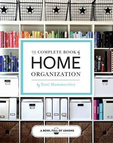 best home organization best home organization tips the natural homeschool