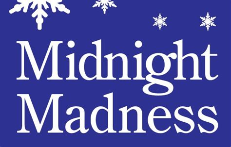what stores are open until midnight on midnight madness in arbor arbor centerann