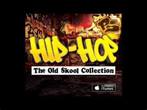 hip hop the old skool mix youtube