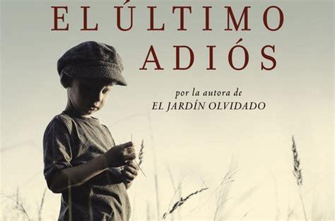 libro el ltimo adis spanish descargar el ultimo adi 243 s pdf y epub al dia libros