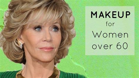 good foundation for women in their 60s makeup ideas for over 50 style guru fashion glitz