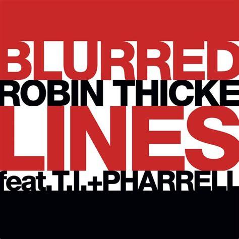 ti im back mp download blurred lines single robin thicke t i pharrell