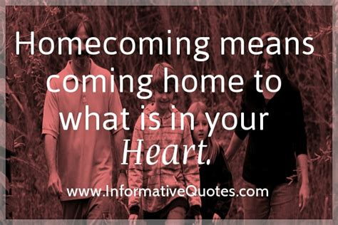 homecoming quotes inspirational quotesgram