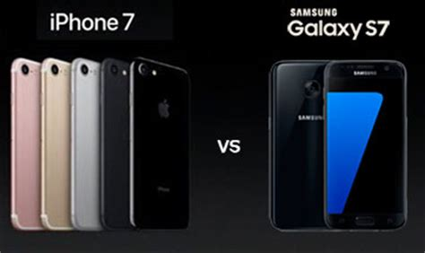 apple iphone 7 vs samsung galaxy s7: features, specifics
