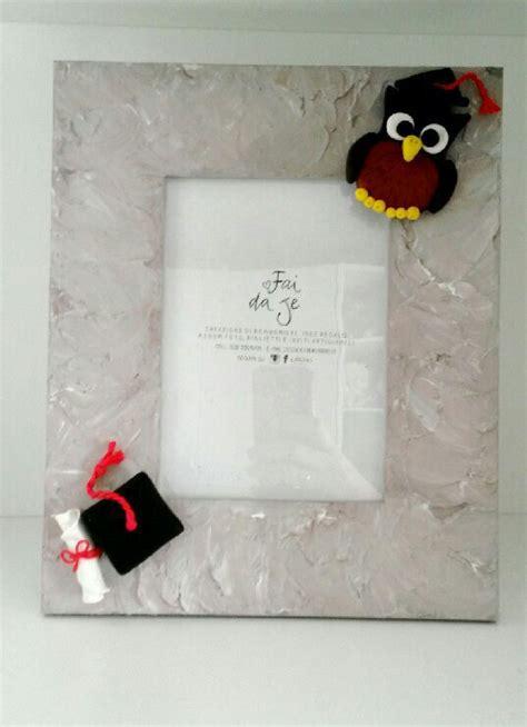 cornici laurea cornice portafoto per laurea con gufo portafortuna feste