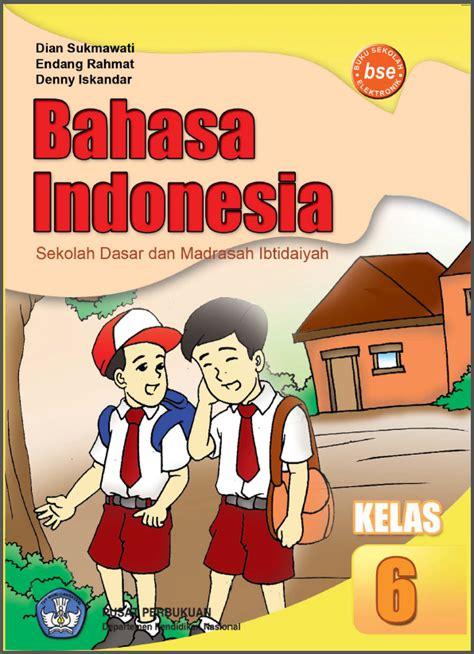 Buku Kerja Tematik Bahasa Indonesia Untuk Sekolah Dasar Kelas 1a bahasa indonesia 6 sd pelajaran sd
