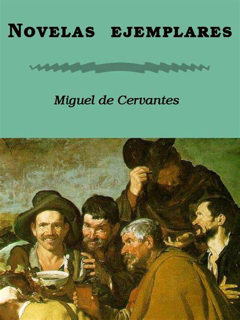 libro novelas ejemplares novelas ejemplares kindleton descarga libros gratis para kindle en espa 241 ol