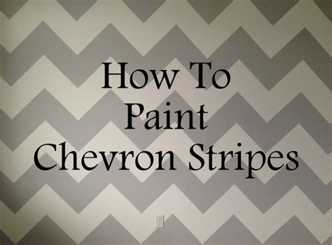 life as always live learn how to paint chevron stripes baby nursery pinterest paint