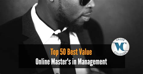 Best Value Mba In California by Top 50 Best Value Master S In Management Programs