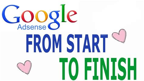 website tutorial from start to finish how to setup google adsense from start to finish adsense
