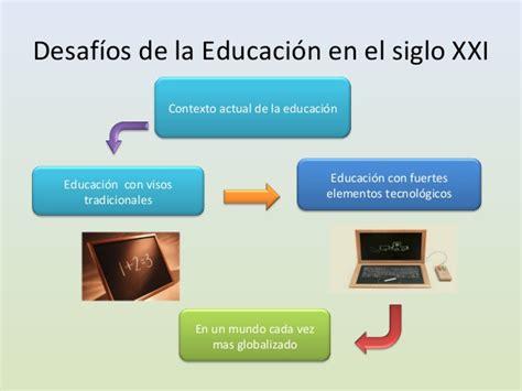 educacion del seglo 21 del area de comunicacion educacion seglo 21 area de comunicacion los retos de la