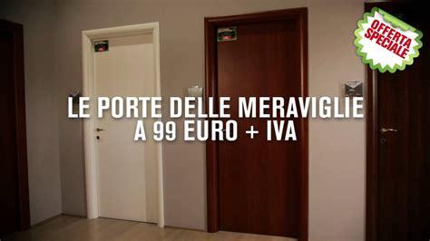 iva porte interne le porte delle meraviglie in offerta a 99 pi 249 iva