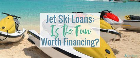 boat financing options for bad credit jet ski loans see your financing options lendedu